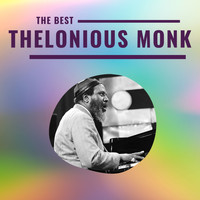 Thelonious Monk - Thelonious Monk - The Best