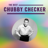 Chubby Checker - Chubby Checker - The Best