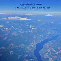 The Dave Reynolds Project - Reflections 2020