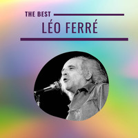 Léo Ferré - Léo Ferré - The Best