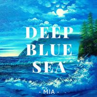 MIA - Deep blue sea