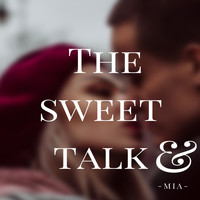 MIA - The sweet talk