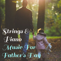 Royal Philharmonic Orchestra - Strings & Piano Music For Father's Day
