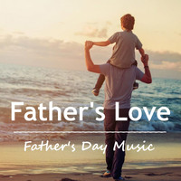 Royal Philharmonic Orchestra - Father's Love Father's Day Music