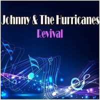 Johnny & the Hurricanes - Revival