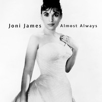 Joni James - Almost Always